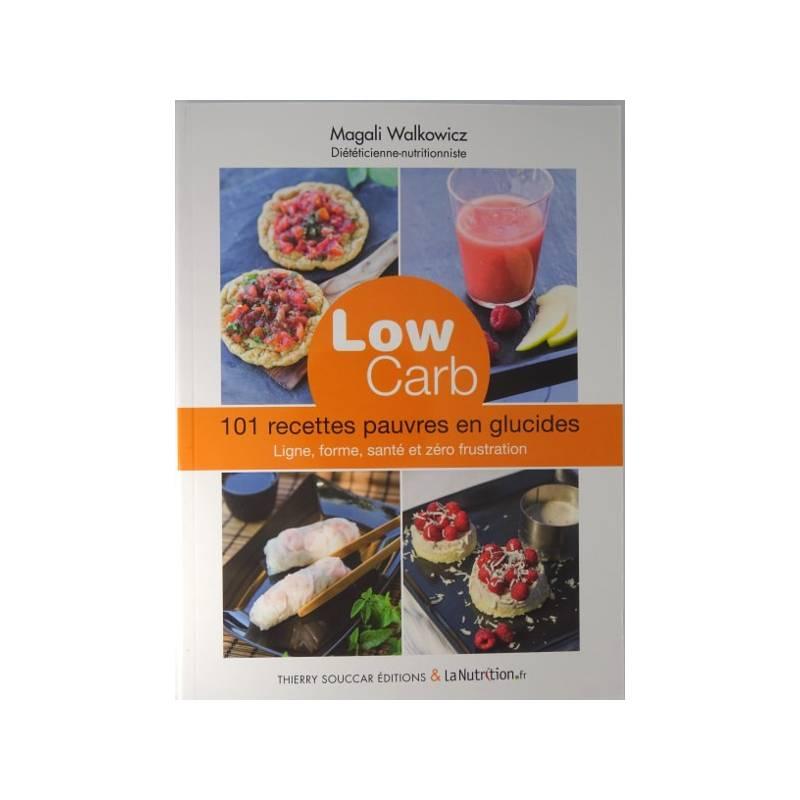 lowcarb-101-recettes-pauvres-en-glucides-magali-walkowicz
