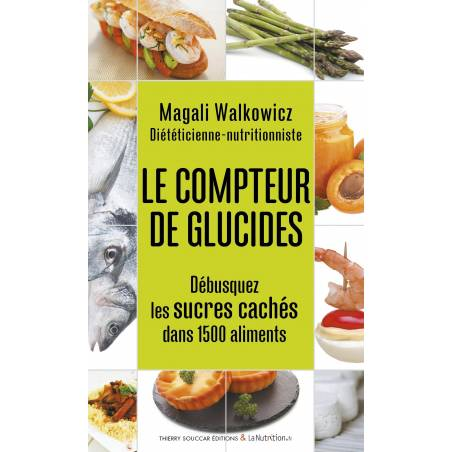 Le compteur de glucides, Magali Walkowicz