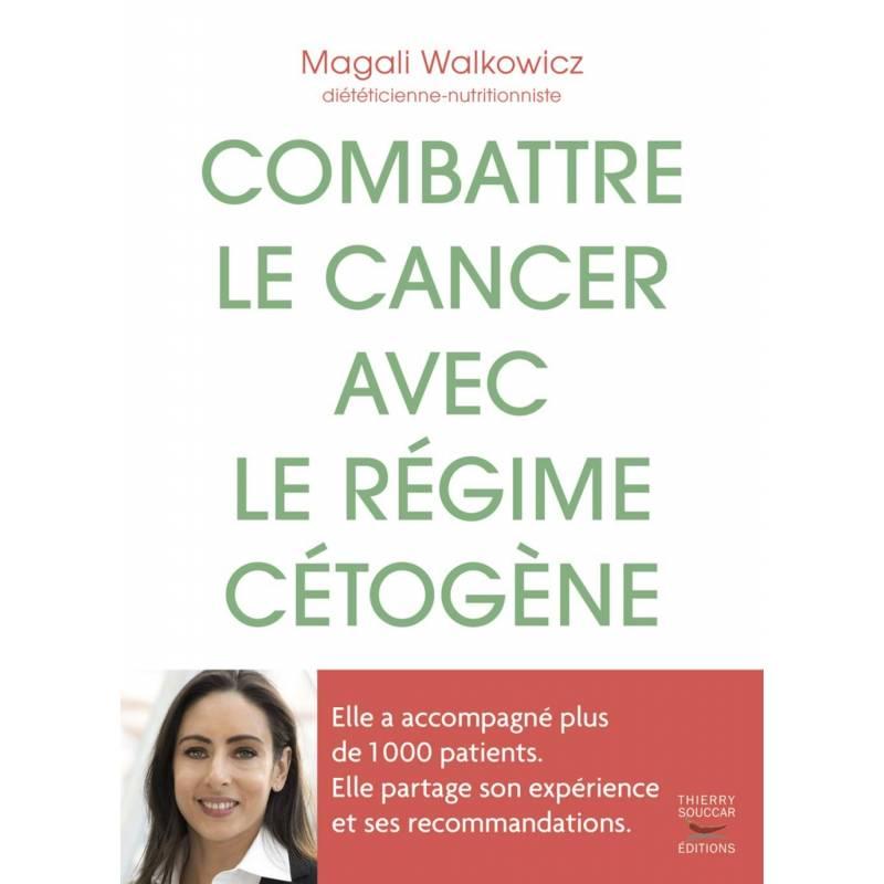 Combattre le cancer avec le régime cétogène, Magali Walkowicz